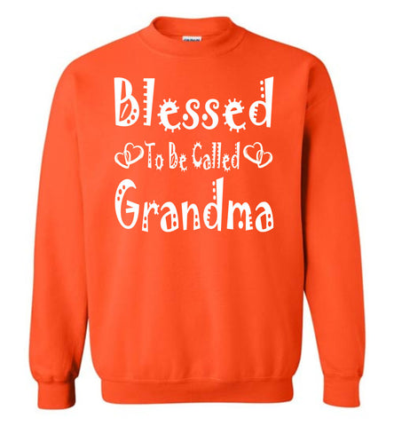 Image of Blessed To Be Called Grandma Sweatshirts orange