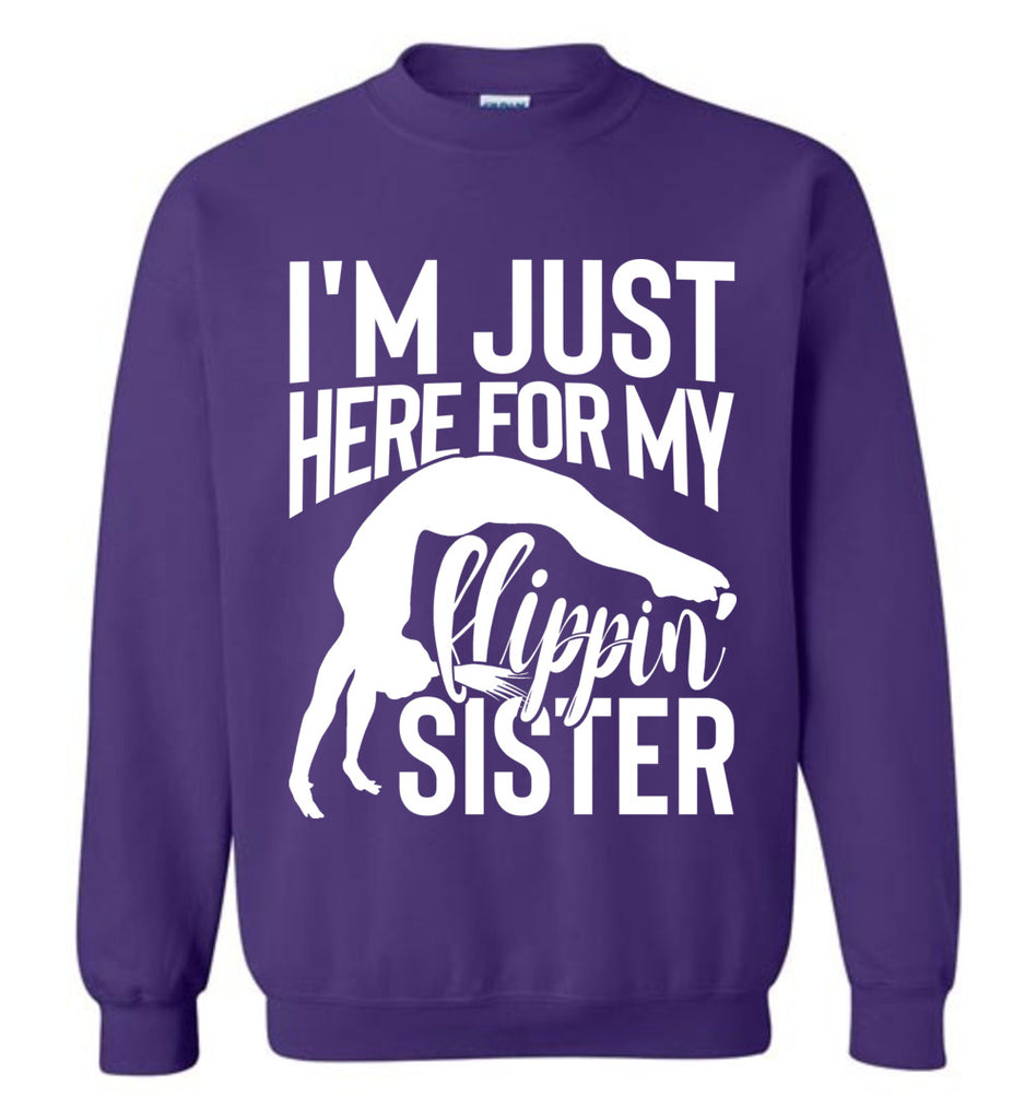 I'm Just Here For My Flippin' Sister Gymnastics Brother Sister Sweatshirt purple