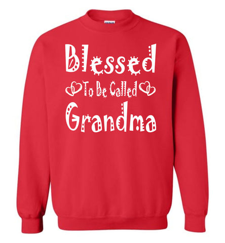 Blessed To Be Called Grandma Sweatshirts red