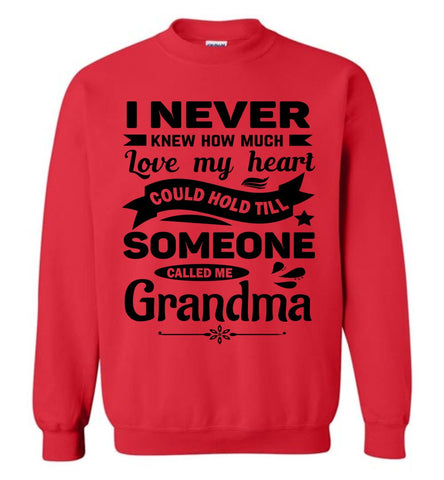 Image of I Never Knew How Much My Heart Could Hold Grandma Sweatshirt red