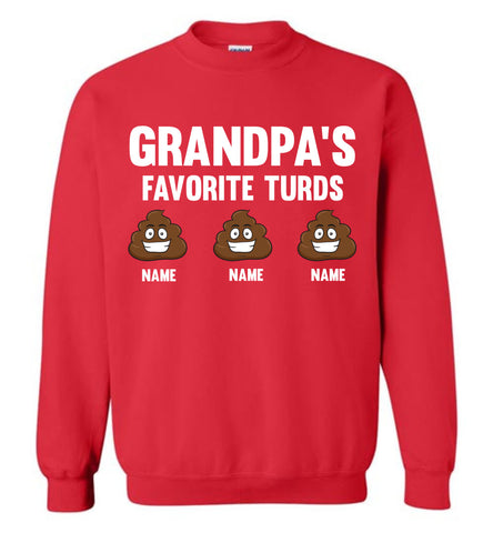 Grandpa's Favorite Turds Funny Grandpa Sweatshirt red