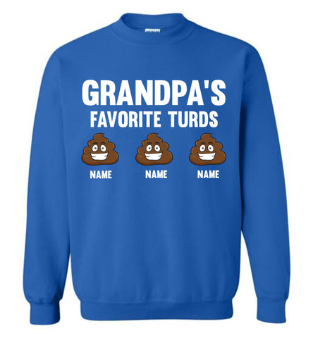 Grandpa's Favorite Turds Funny Grandpa Sweatshirt royal