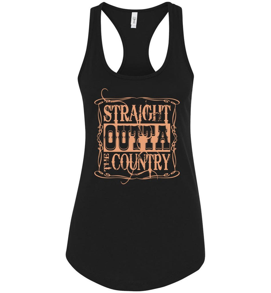 Straight Outta The Country Tank Tops Ladies Racerback Tank
