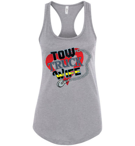 Tow Truck Wife Tank Top racerback gray