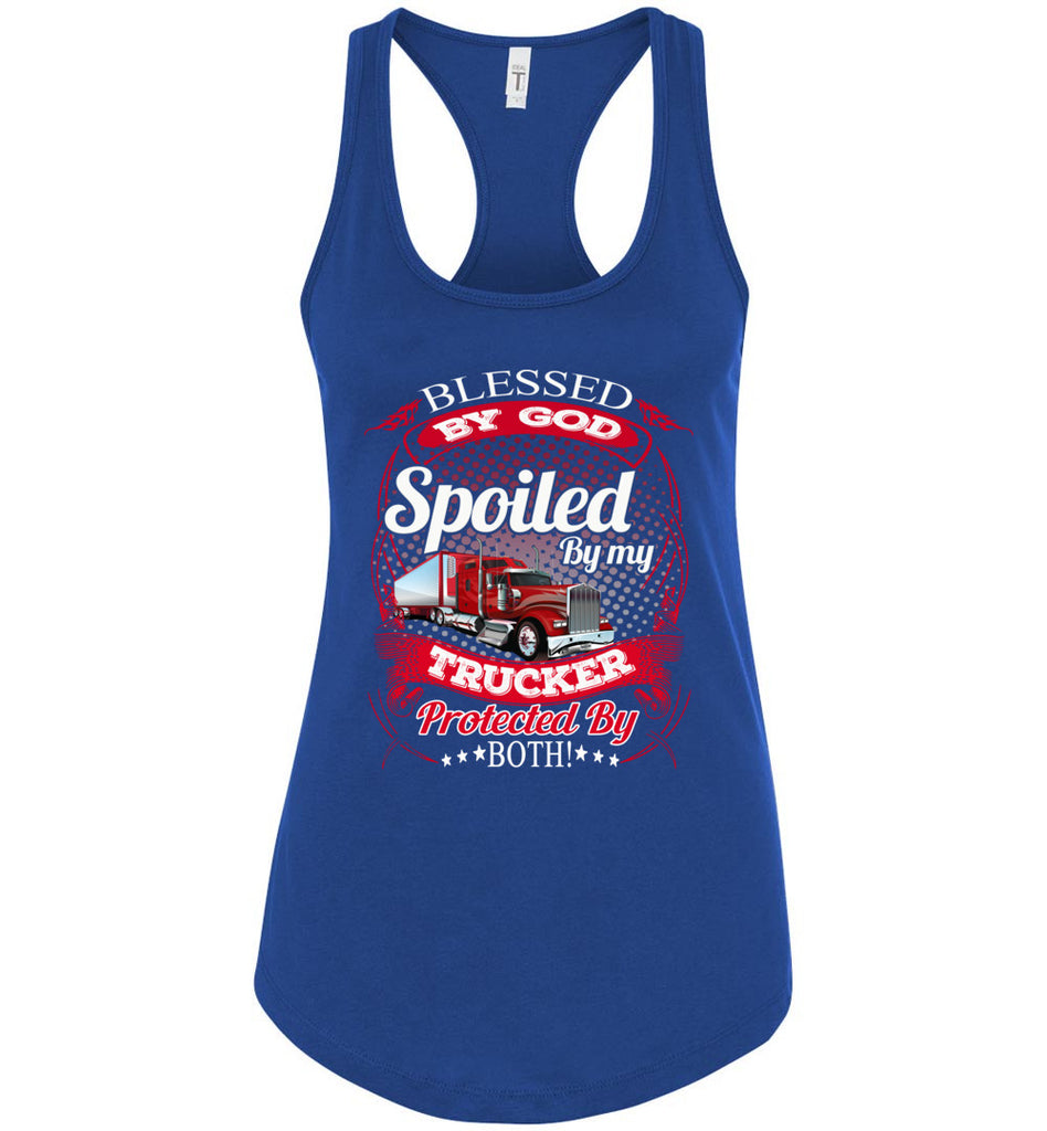 Blessed By God Spoiled By My Trucker Girlfriend Wife Tank Top royal