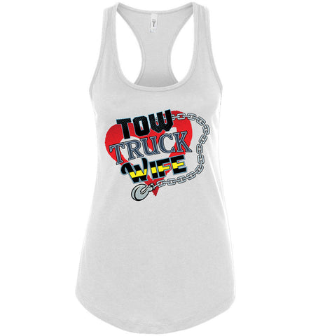 Tow Truck Wife Tank Top racerback white