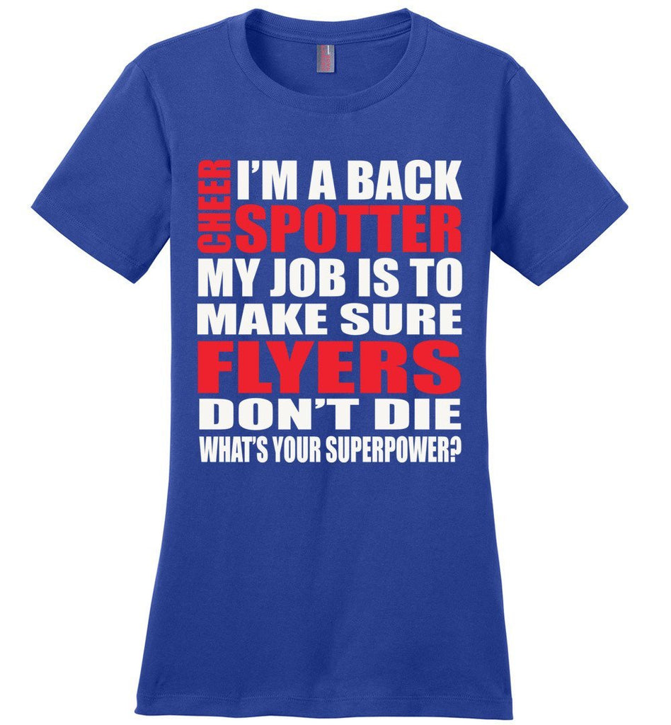 I'm A Spotter What's Your Superpower Cheer Backspot Shirts Design 2 ladies royal