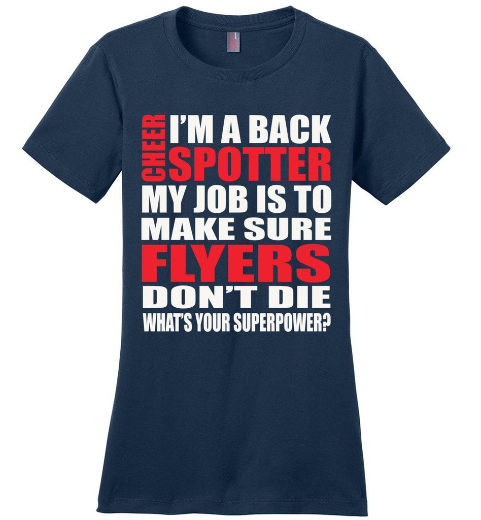 I'm A Spotter What's Your Superpower Cheer Backspot Shirts Design 2 ladies navy