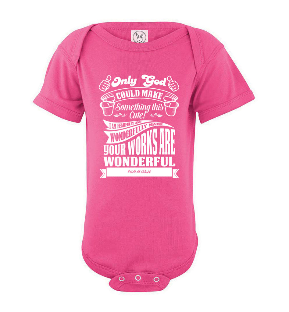Only God Could Make Something This Cute Christian Baby Onesie pink