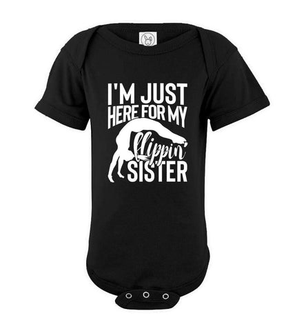 Image of I'm Just Here For My Flippin' Sister Gymnastics Brother Tshirt ob