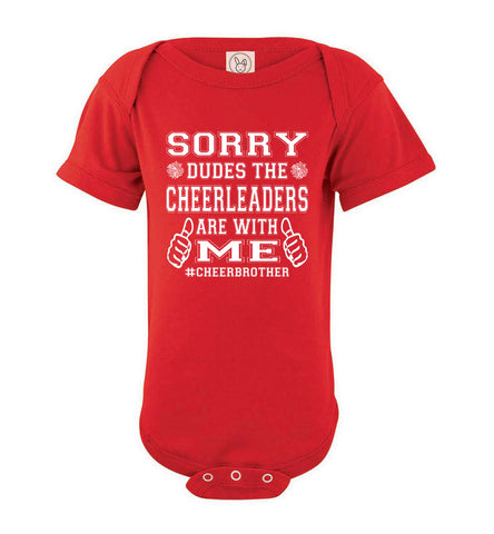 Image of Sorry Dudes The Cheerleaders Are With Me Cheer Brother Shirts bodysuit red