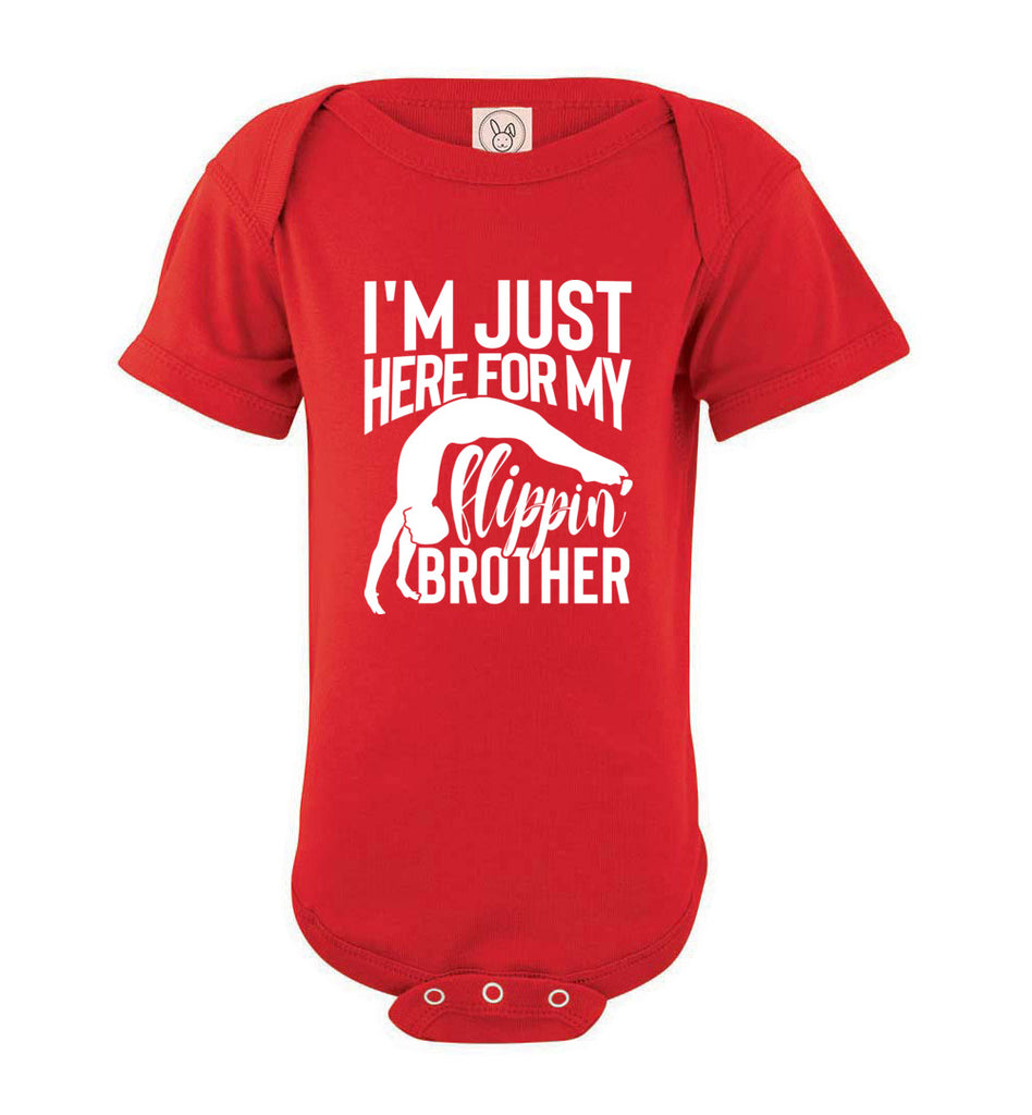 I'm Just Here For My Flippin' Brother Gymnastics Brother/Sister Tshirt onesie red