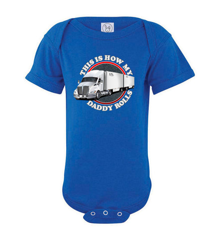 This Is How My Daddy Rolls Trucker Kid's LTL Trucker Tee  bodysuit royal
