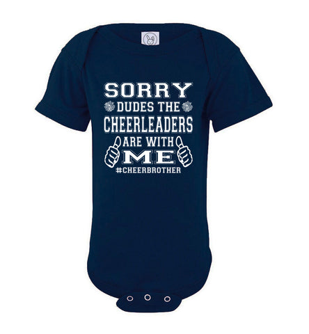 Image of Sorry Dudes The Cheerleaders Are With Me Cheer Brother Shirts bodysuit navy