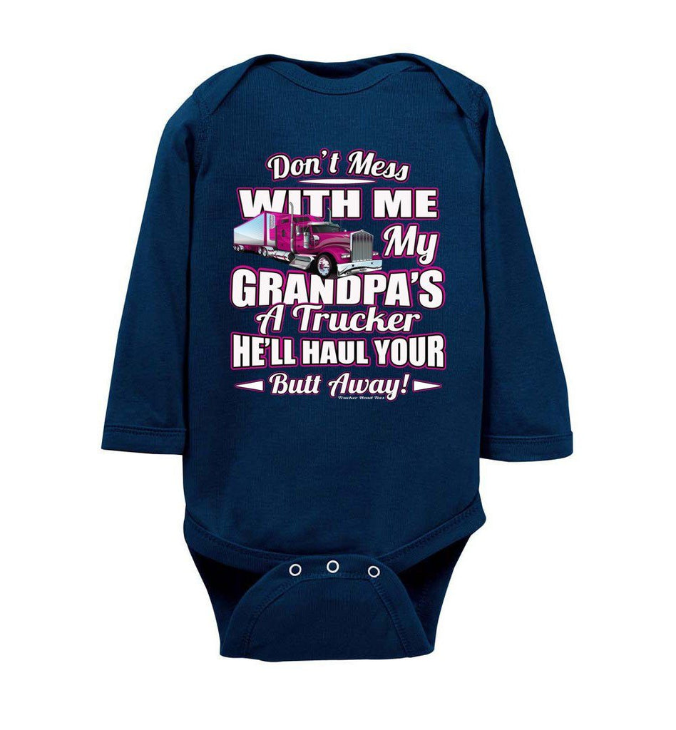 Don't Mess With Me My Grandpa's A Trucker Kid's trucker onesies LS Pink Design navy