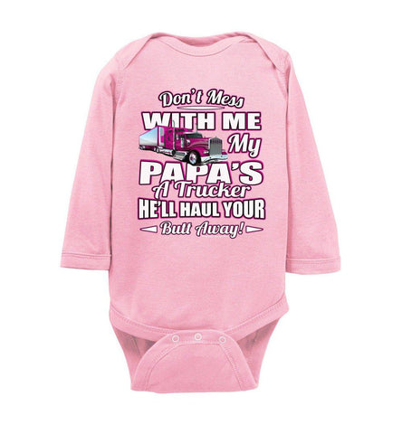Image of Don't Mess With Me My Papa's A Trucker Kid's Trucker onesies Pink Design pink