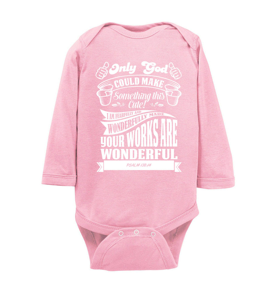 Only God Could Make Something This Cute Christian Baby Onesie ls pink