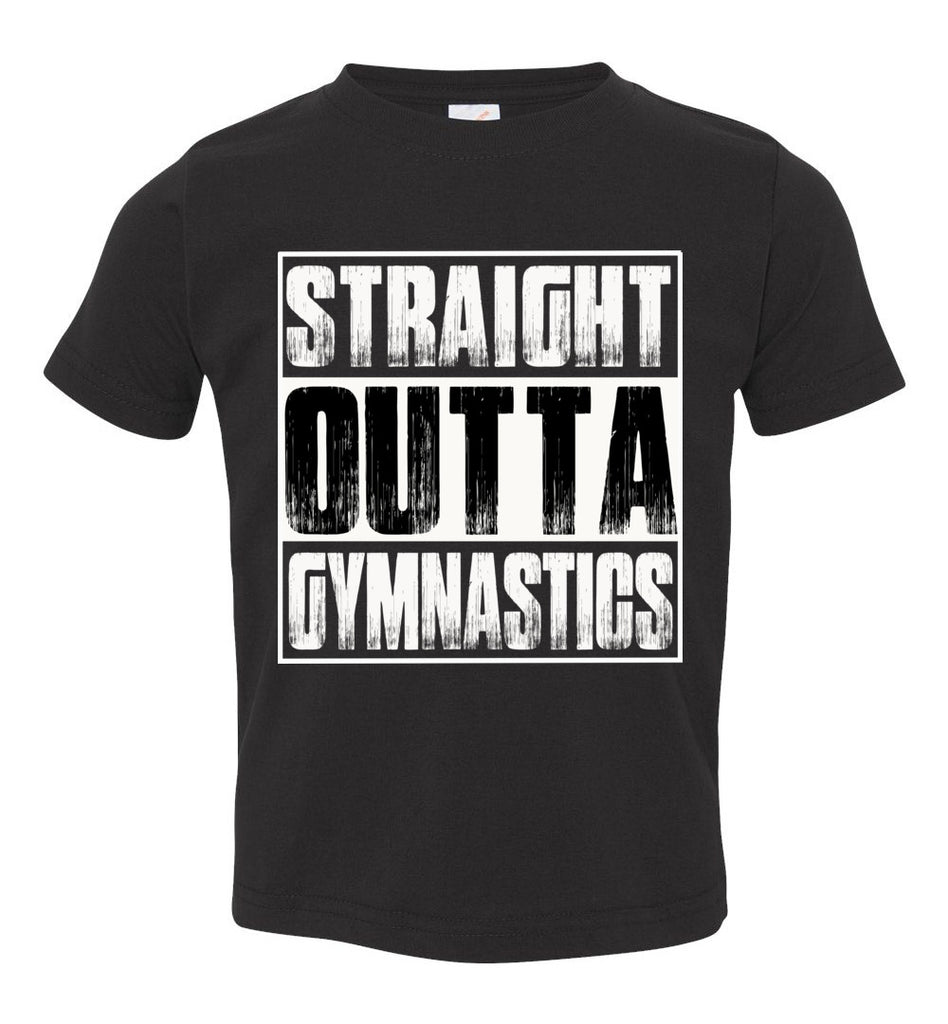 Straight Outta Gymnastics T Shirts toddler