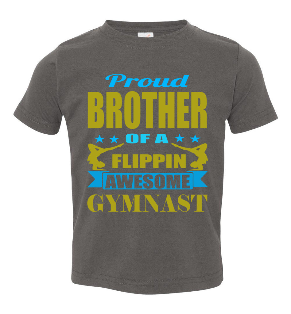 Proud Brother Of A Flippin Awesome Gymnast Gymnastics Brother T-Shirts charcoal toddler