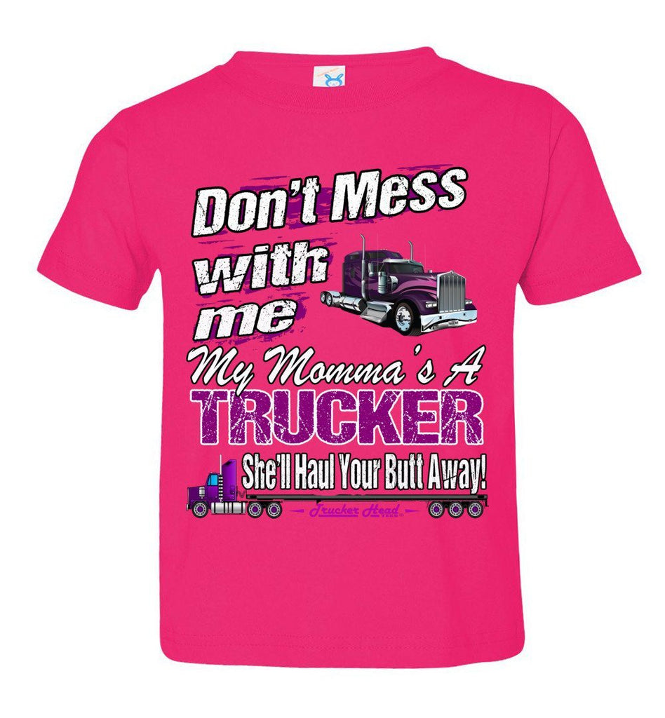 Don't Mess With Me My Momma's A Trucker Kid's Trucker Tee thp