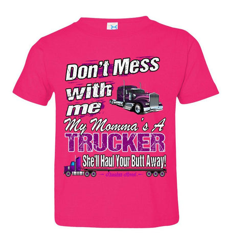 Image of Don't Mess With Me My Momma's A Trucker Kid's Trucker Tee thp