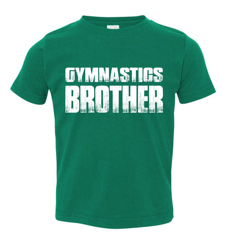 Image of Gymnastics Brother Shirt toddler green