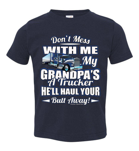 Don't Mess With Me My Grandpa's A Trucker Kid's Trucker Tee Blue Design toddler navy