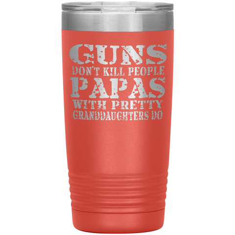 Image of Guns Don't Kill People Funny Papa 20oz Tumbler Travel Cup coal