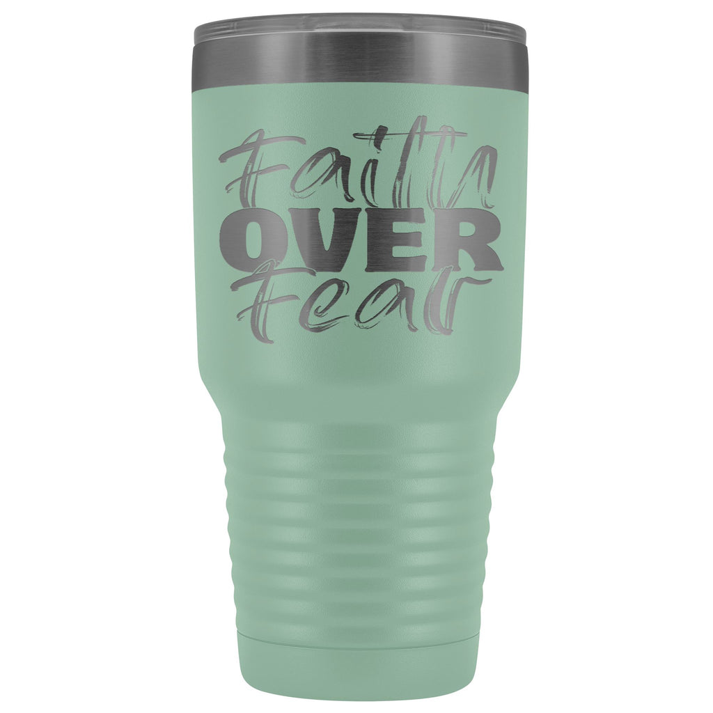Faith Over Fear Christian Tumblers teal