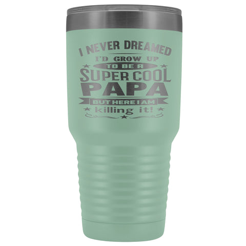 Image of Super Cool Papa 30 Ounce Vacuum Tumbler Papa Cups teal