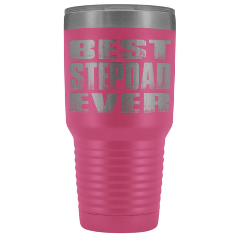 Best Stepdad Ever 30 Ounce Vacuum Tumbler pink