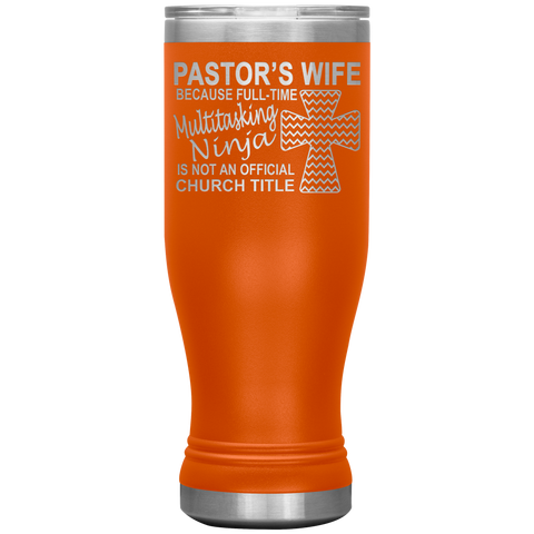 Pastor's Wife Multitasking Ninja Funny Pastor's Wife Tumbler orange