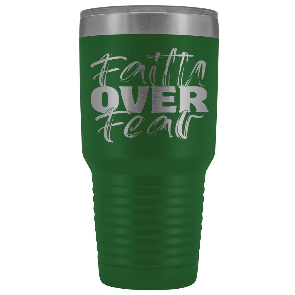 Faith Over Fear Christian Tumblers green