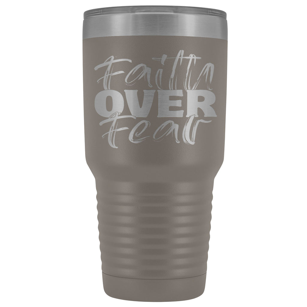 Faith Over Fear Christian Tumblers pewter
