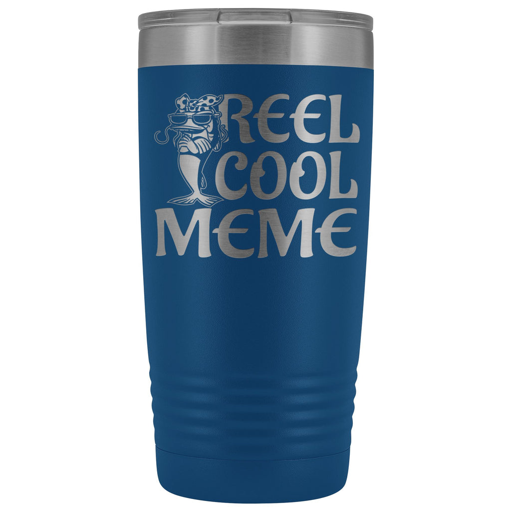 Reel Cool Meme 20oz Tumbler blue