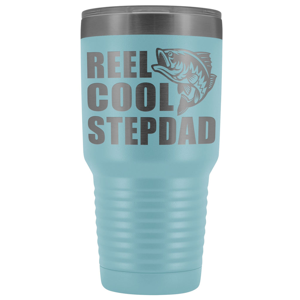 Reel Cool Stepdad 30oz. Tumblers Step Dad Travel Mug light blue