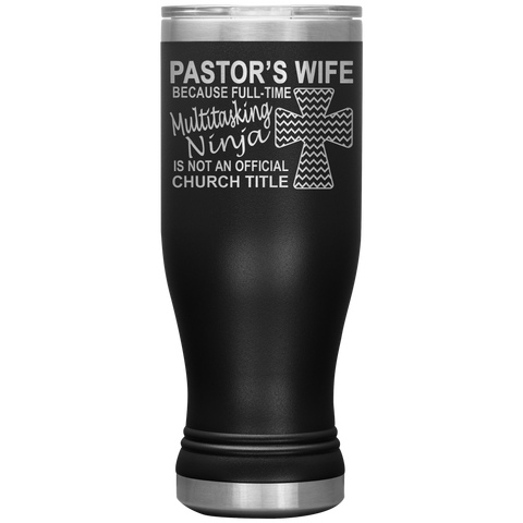 Image of Pastor's Wife Multitasking Ninja Funny Pastor's Wife Tumbler black