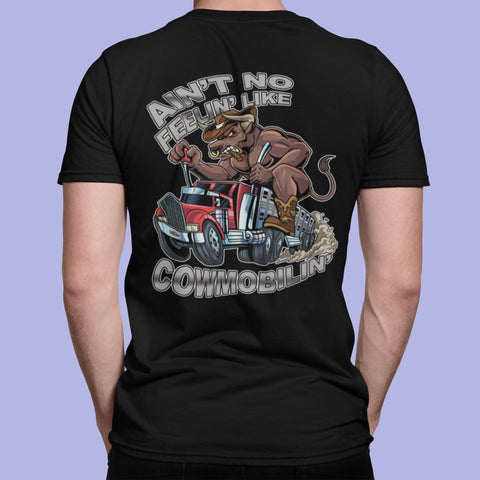 Image of Ain't No Feelin' Like Cowmobilin' Bull Hauler T Shirts mock up