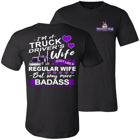 Truck Driver's Wife Way More Badass Truckers Wife Shirt crew