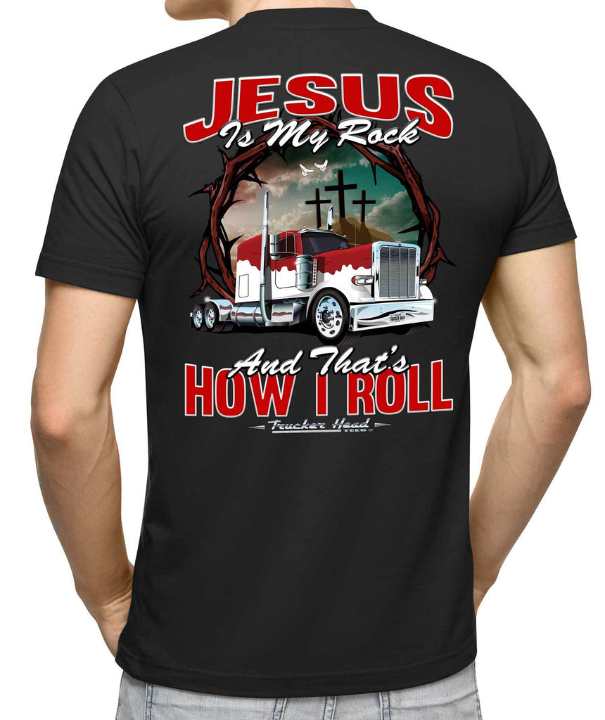 Jesus Is My Rock And That's How I Roll Christian Trucker T Shirt mock up