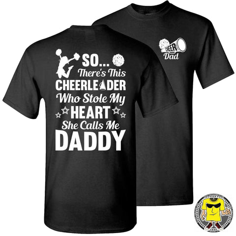 Image of So There's This Cheerleader Who Stole My Heart Daddy Cheer Dad Shirts black