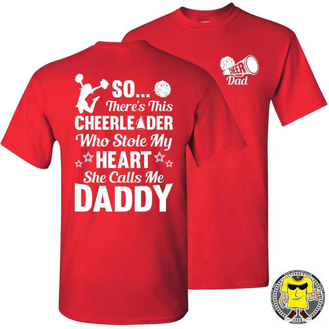 So There's This Cheerleader Who Stole My Heart Daddy Cheer Dad Shirts red