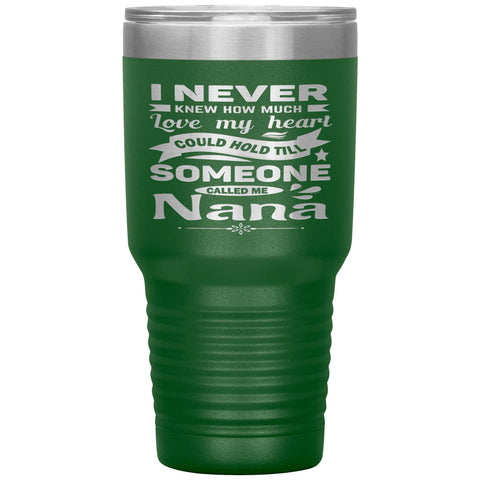 Someone Called Me Nana Tumbler Cup 30oz green