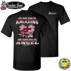 My Dad Was So Amazing Red KW Trucker TShirt, Remembrance Shirt black