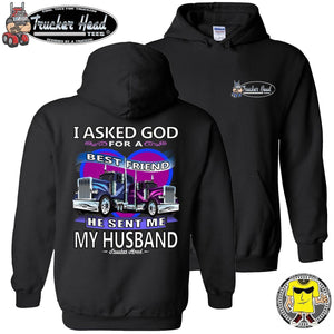 I Asked God For A Best Friend Trucker Wife Hoodies pullover black