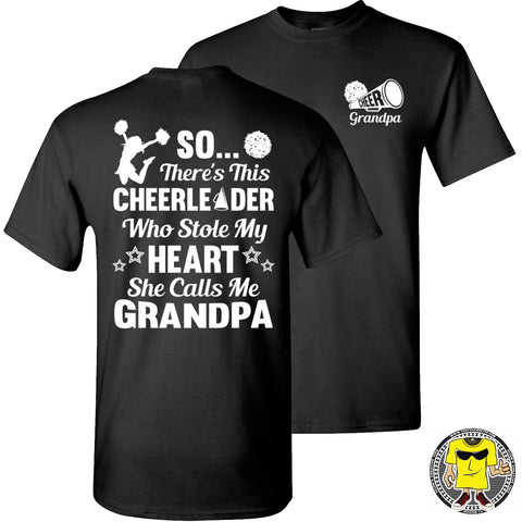 Image of So There's This Cheerleader Who Stole My Heart She Calls Me Grandpa Cheer Grandpa Shirts black