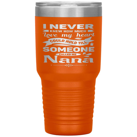 Someone Called Me Nana Tumbler Cup 30oz orange