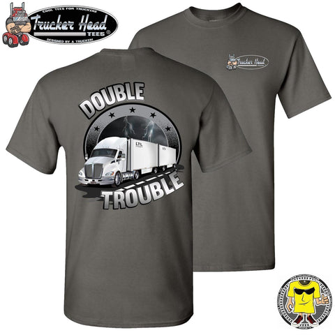 Image of Double Trouble LTL Truck Driver T-Shirt chc