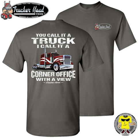 Image of You Call It A Truck I Call It A Corner Office With A Few Trucker Tshirt charcoal crew