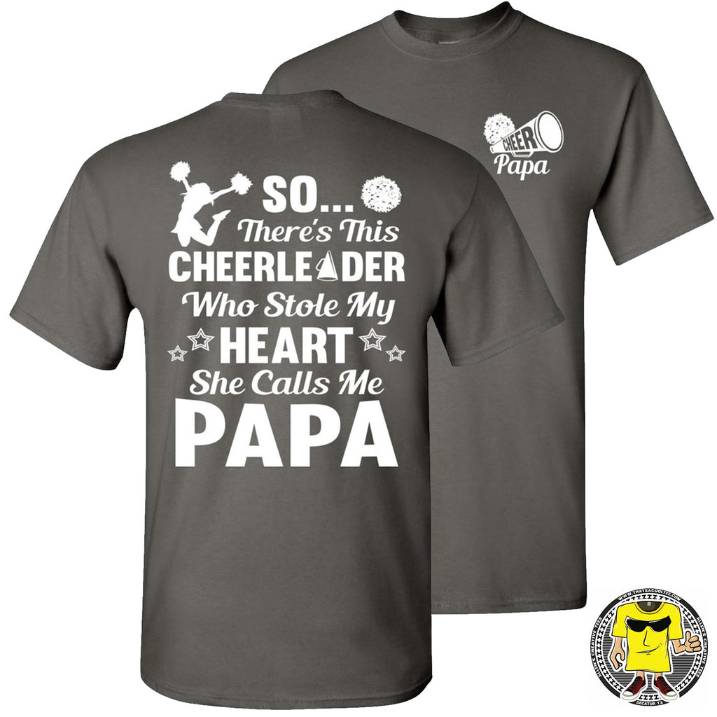 So There's This Cheerleader Who Stole My Heart She Calls Me Papa Cheer Papa Shirt charcoal